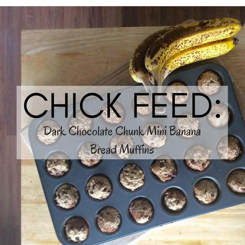 CHICK FEED: DARK CHOCOLATE CHUNK MINI BANANA BREAD MUFFINS